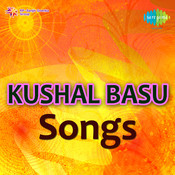 Kushal Basu Songs