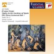 De Falla: El Amor Brujo; Nights In The Gardens Of Spain; The Three-Cornered Hat Three Dances Songs