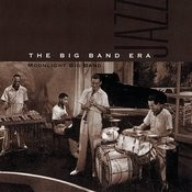 The Big Band Era Songs