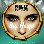 Big Hoops Bigger The Better Songs