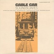 Cable Car Soundscapes: Sound Effect Collection Songs