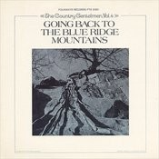 Vol. 4: Going Back to the Blue Ridge Mountains Songs