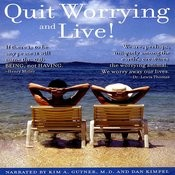 Quit Worrying And Live! Songs