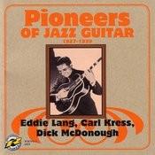 Pioneers Of Jazz Guitar Songs
