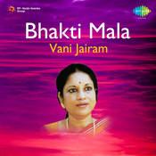Bhakti Mala - Vani Jairam Songs