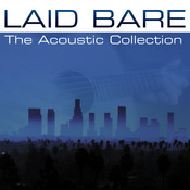 Laid Bare: The Acoustic Collection Songs