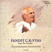 Golden Raaga Collection II - Pandit C.R. Vyas Songs