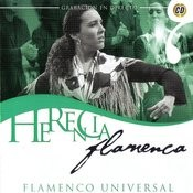 Herencia Flamenca: Flamenco Universal Songs