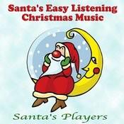 Santa's Easy Listening Christmas Music Songs