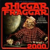 Shiggar Fraggar Show 2000 Songs