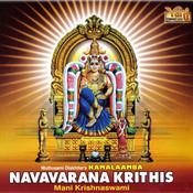 Navavarana Krithis - Mani Krishnaswami (Vol-1,Vol-2) Songs