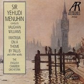 Vaughan Williams: Fantasia on a Theme By Tallis, The Lark Ascending, et al. Songs