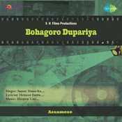 Bohagoro Dupariya Songs