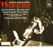 Act II: Ai-Je Dit Vrai? L'Amour Que J'Ai Pour Elle (Werther) (Massenet) Song