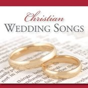Christian Wedding Songs Songs