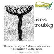 Nerve Troubles EP Songs