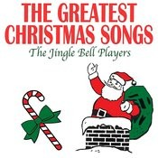 The Greatest Christmas Songs Songs