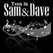 This Is Sam And Dave Songs