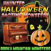 Haunted Halloween Ragtime Monsters Songs