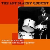 A Night At Birdland With The Art Blakey Quintet Songs