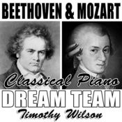 Beethoven & Mozart Classical Piano Dreamteam Songs