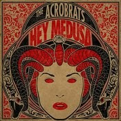 Hey Medusa Songs