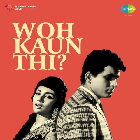 woh kaun thi songs download woh kaun thi mp3 songs online