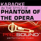 Karaoke - In The Style Of Phantom Of The Opera (Professional Performance Tracks) Songs