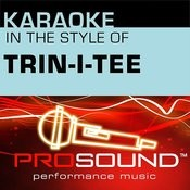 Holy And Righteous (Karaoke Lead Vocal Demo)[In The Style Of Trin-I-Tee] Song