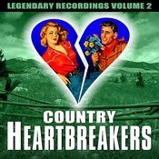 Country Heartbreakers - Volume 2 (Digitally Remastered) Songs