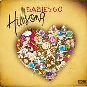 Babies Go Hillsong Songs