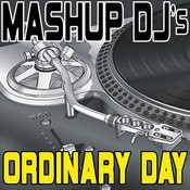 Ordinary Day (Remix Tools For Mash-Ups) Songs