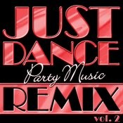 Just Dance Party Music Remix Vol. 2 Songs