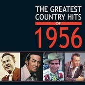 The Greatest Country Hits Of 1956 Songs