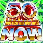 50 Hottest Hip Hop Hits Now! Songs