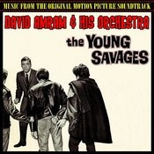 The Young Savages (Music From The Original 1961 Motion Picture Soundtrack) Songs