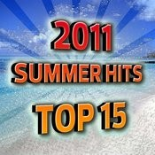 2011 Summer Hits Top 15 Songs