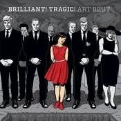 Brilliant! Tragic! Songs
