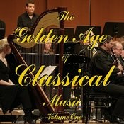 The Golden Age Of Classical Music Vol 1 Songs