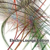 Electro Lounge Edition Vol.2 Songs