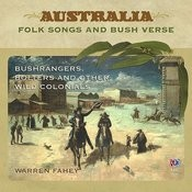 Bushrangers, Bolters, And Other Wild Colonials Songs