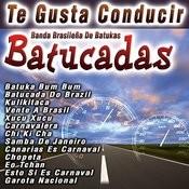 Te Gusta Conducir Batucadas Songs