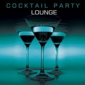 Cocktail Party Lounge Songs