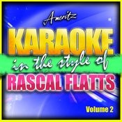 Karaoke - Rascal Flatts Vol. 2 Songs