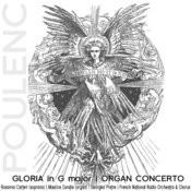 Poulenc: Gloria In G Major, Organ Concerto Songs