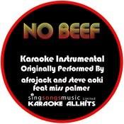 No Beef (Originally Performed By Afrojack And Steve Aoki Feat. Miss Palmer) [Audio Karaoke Instrumental] Songs