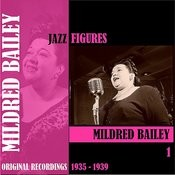 Jazz Figures / Mildred Bailey, Volume 1 (1935-1939) Songs