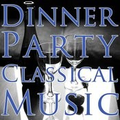 Dinner Party Classical Music Songs