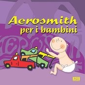 Aerosmith Per I Bambini Songs