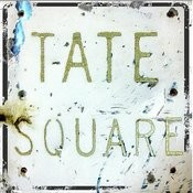Tate Square Songs